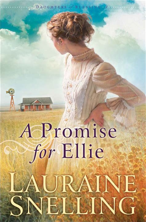 A Promise For Ellie Daughters Of Blessing 1 By Lauraine
