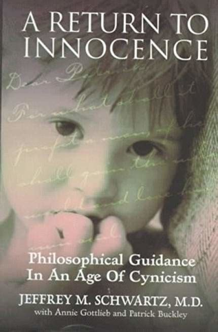 A Return To Innocence Philosophical Guidance In An Age Of Cynicism