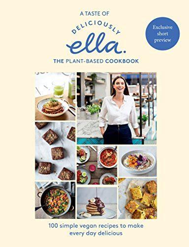 A Taste Of Deliciously Ella The Plantbased Cookbook English Edition