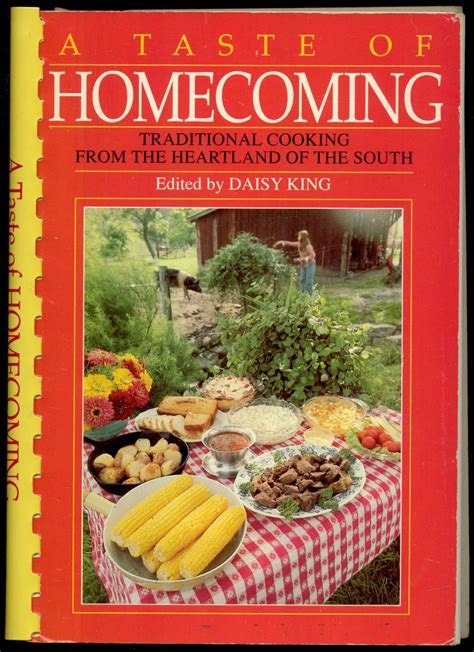 A Taste Of Homecoming Traditional Cooking From The Heartland Of The South