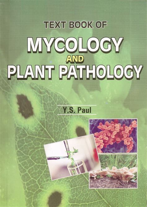 A Textbook Of Mycology And Plant Pathology