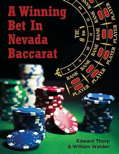 A Winning Bet In Nevada Baccarat By Edward Thorp 27dec2013 Paperback