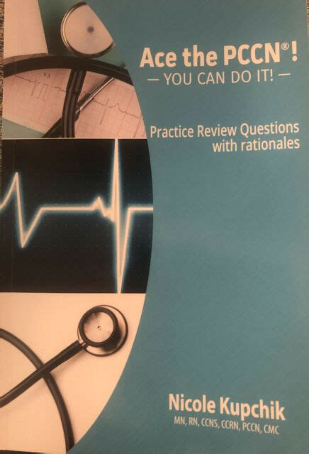 ACE The PCCN You Can Do It Practice Review Questions