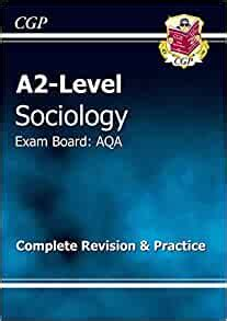 ALevel Sociology AQA Year 1 2 Complete Revision Practice CGP ALevel Sociology