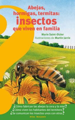 Abejas Hormigas Termitas Insectos Que Viven En Familia Bees Ants Termites Insects That Live In Families