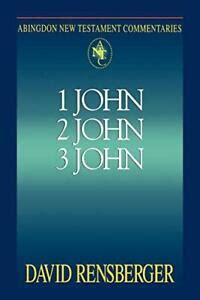 Abingdon New Testament Commentaries 1 2 And 3 John Rensberger David