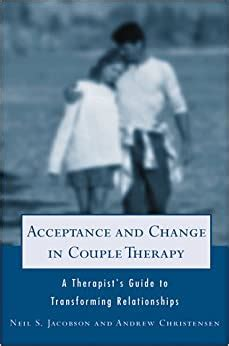 Acceptance And Change In Couple Therapy A Therapists Guide To ...