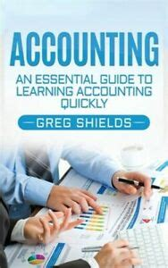 Accounting An Essential Guide To Learning Accounting Quickly