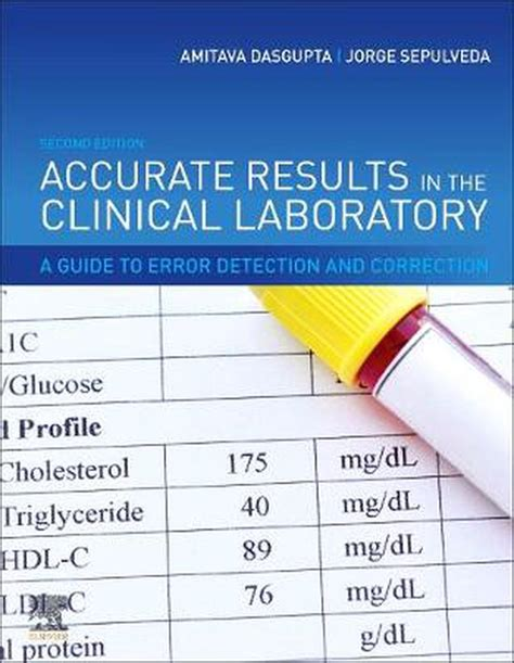 Accurate Results In The Clinical Laboratory A Guide To Error Detection And Correction