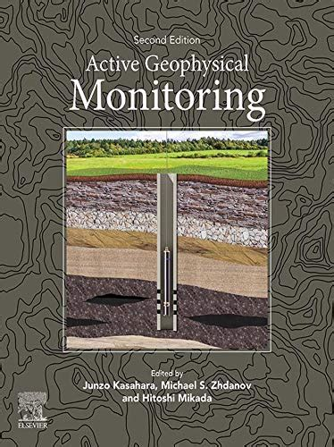 Active Geophysical Monitoring Zhdanov Michael S Kasahara Junzo ...