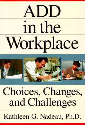 Add In The Workplace Choices Changes And Challenges