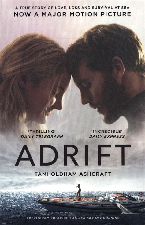 Adrift A True Story Of Love Loss And Survival At Sea English Edition