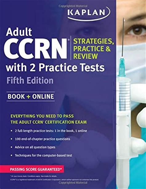 Adult Ccrn Strategies Practice And Review With 2 Practice Tests Kaplan Test Prep
