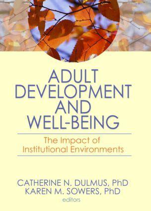 Adult Development And Well Being Dulmus Catherine N Sowers Karen M