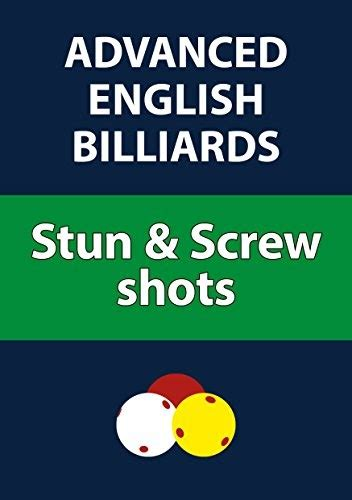 Advanced English Billiards Stun Screw Shots English Edition