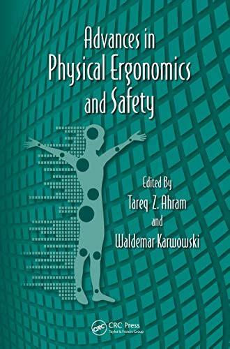 Advances In Physical Ergonomics And Safety Karwowski Waldemar ...