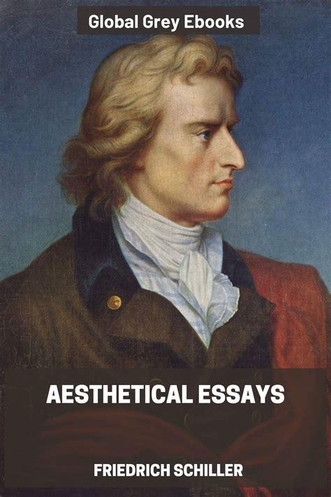 Prime Aesthetical Essays Of Frederich Schiller Von Schiller Johann Wiring 101 Capemaxxcnl