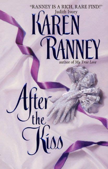 after the kiss ranney karen