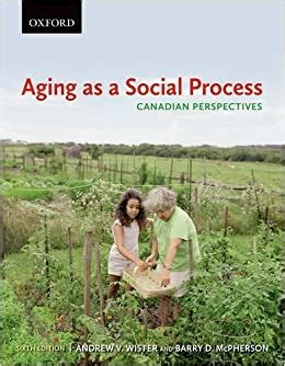 Aging As A Social Process Canadian Perspectives
