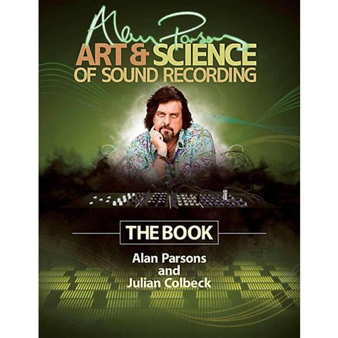 Alan Parsons Art Science Of Sound Recordingthe Book