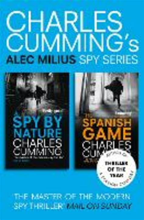 Alec Milius Spy Series Books 1 And 2 A Spy By Nature The Spanish ...