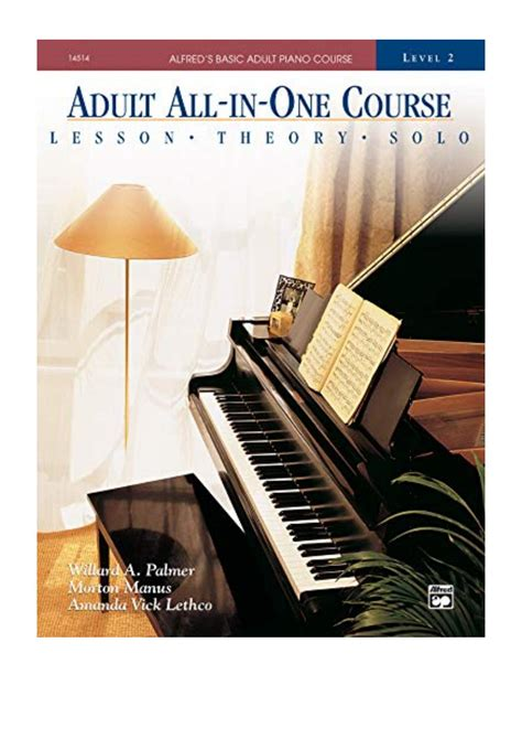 Alfreds Basic Adult All In One Course Book 2 Learn How To Play Piano With Lessons Theory And Solos