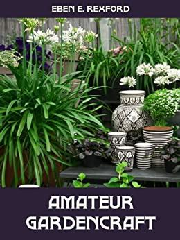 Amateur Gardencraft Illustrated English Edition