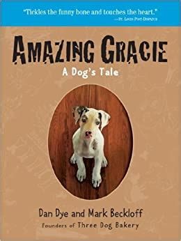 Amazing Gracie A Dogs Tale