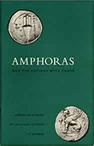 Amphoras And The Ancient Wine Trade Agora Picture Book