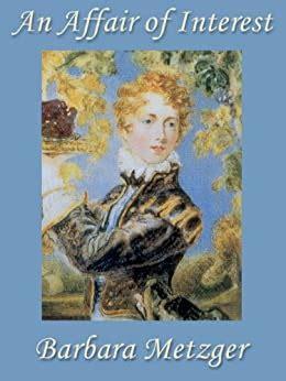 An Affair Of Interest Metzger Barbara (ePUB/PDF)