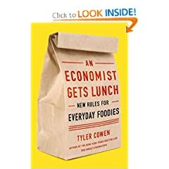 An Economist Gets Lunch New Rules For Everyday Foodies