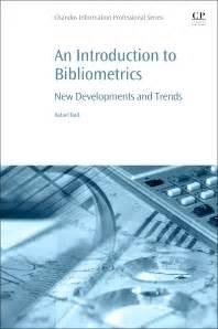 An Introduction To Bibliometrics New Development And Trends (ePUB