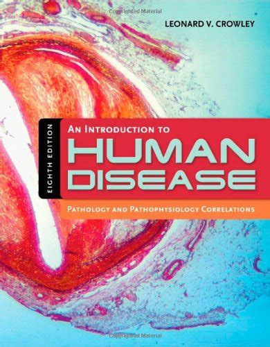 An Introduction To Human Disease Pathology And Pathophysiology Correlations