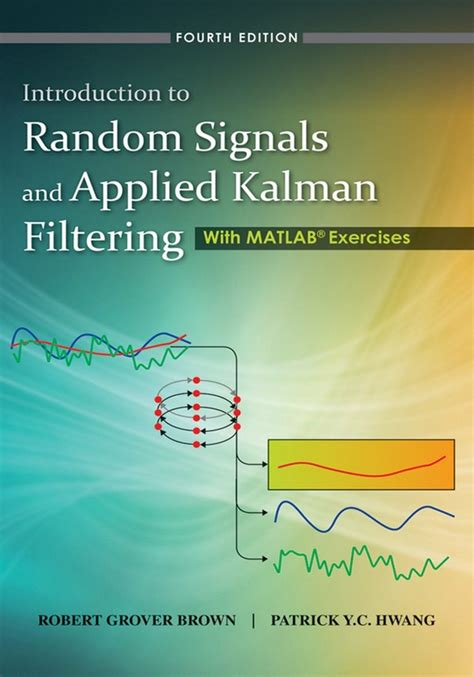 An Introduction To Kalman Filtering With Matlab Examples Spanias