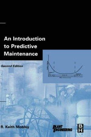 Excellent An Introduction To Predictive Maintenance Mobley R Keith Epub Pdf Wiring Digital Resources Bemuashebarightsorg
