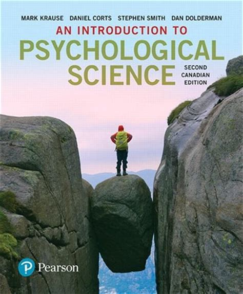 An Introduction To Psychological Science Second Canadian Edition Plus MyLab Psychology With Pearson EText Access Card Package 2nd Edition