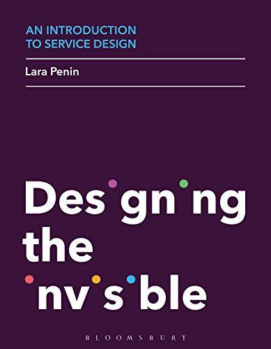 An Introduction To Service Design Designing The Invisible