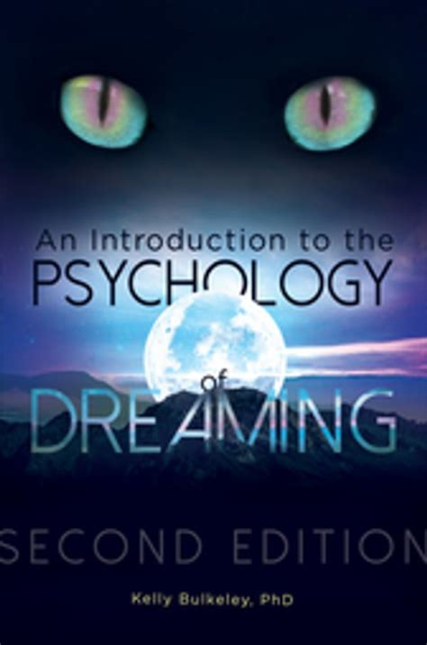 An Introduction To The Psychology Of Dreaming 2nd Edition