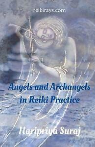 Angels And Archangels In Reiki Practice A Practical Guide