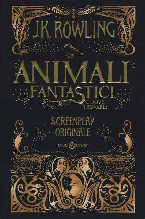 Animali Fantastici E Dove Trovarli Screenplay Originale