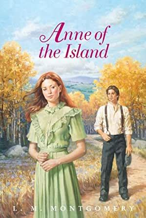 Anne Of The Island Complete Text Anne Of Green Gables Book 3