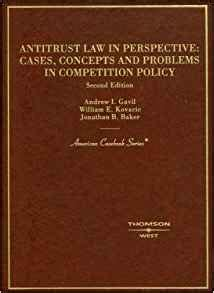 Antitrust Law In Perspective Cases Concepts And Problems In ...