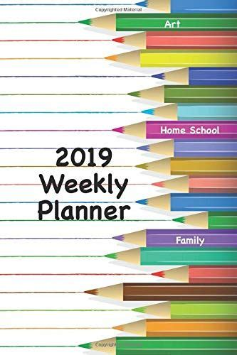 Art Home School Family 2019 Weekly Planner Dated Weekly Planner Includes Menu And Shopping List For The Week