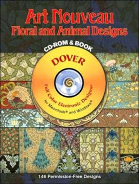 Art Nouveau Floral And Animal Designs Cd Rom And Book Dover Electronic Clip Art