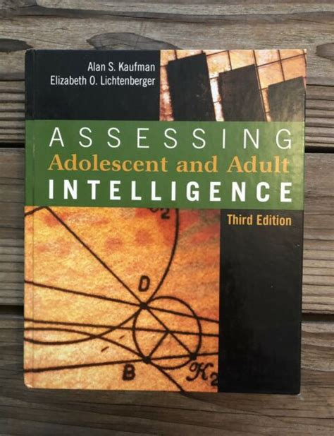 Assessing Adolescent And Adult Intelligence Lichtenberger Elizabeth