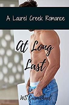 At Long Last A Laurel Creek Romance