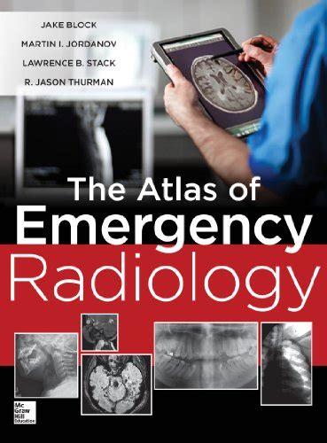 Atlas Of Emergency Radiology Stack Lawrence Thurman R Jason