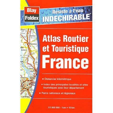 Atlas Routier Et Touristique France Format Boite A Gants 1 200 000 ...