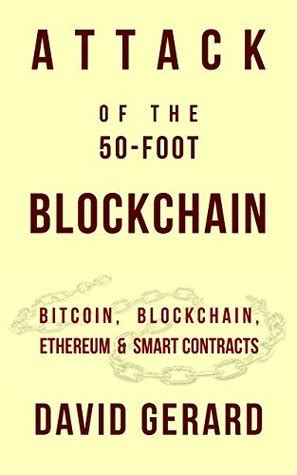 Attack Of The 50 Foot Blockchain Bitcoin Blockchain Ethereum Smart Contracts