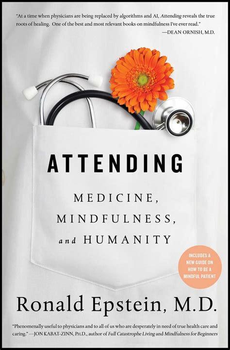 Attending Medicine Mindfulness And Humanity (ePUB/PDF)